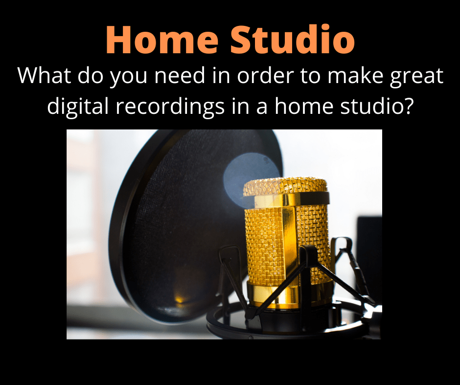 What do you need for home studio recording?