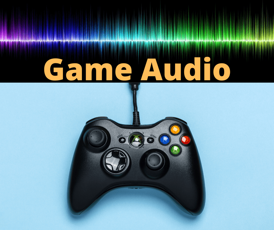 Game Audio 101