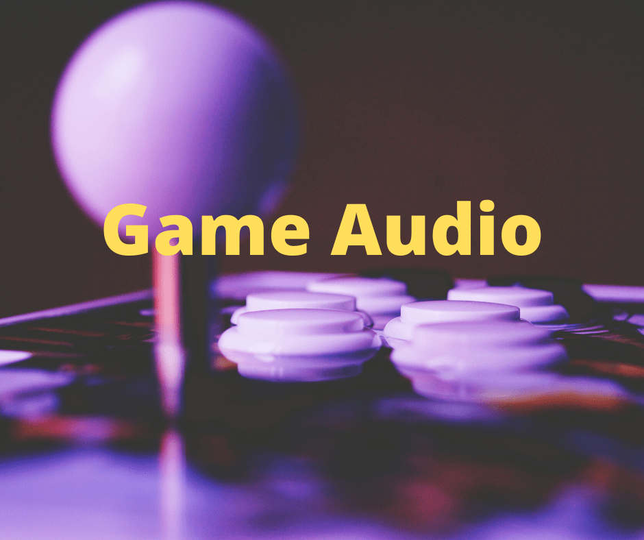 Video Game Audio