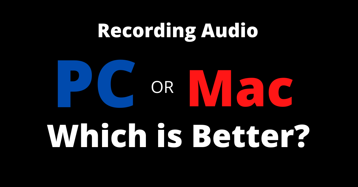 Recording audio mac vs PC