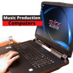 Custom Music Production Computers