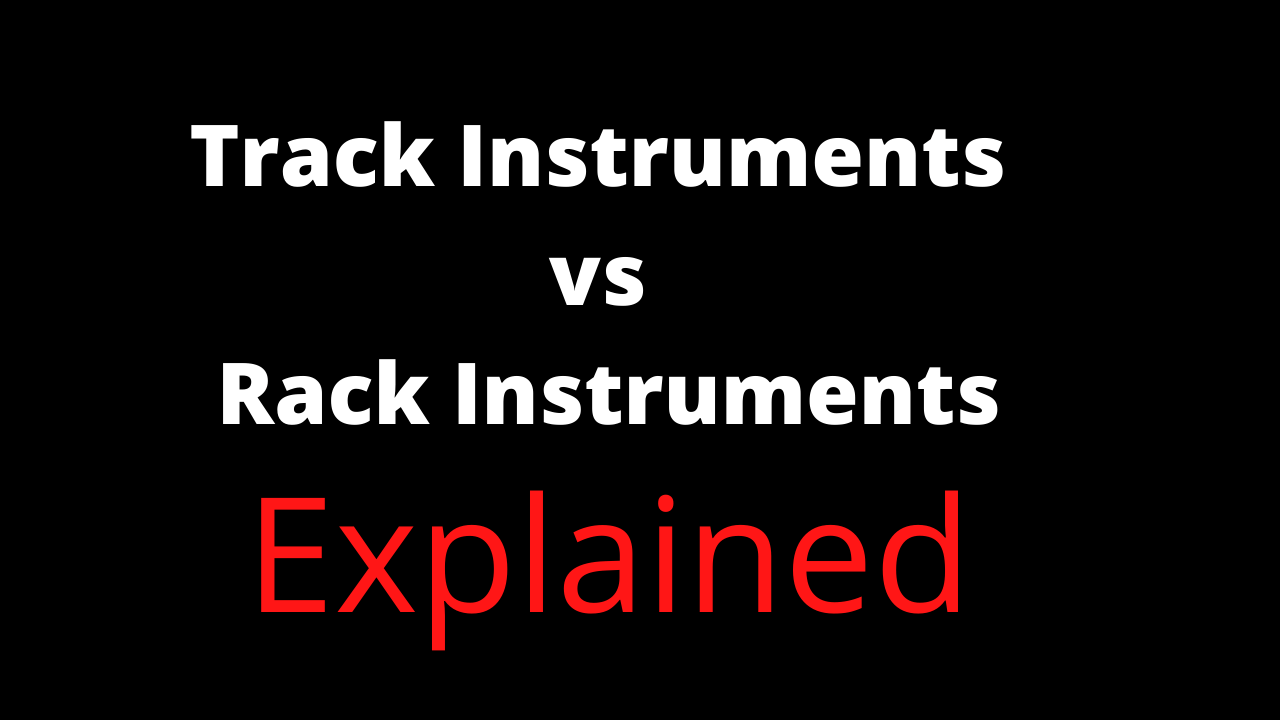 Track vs Rack Instruments